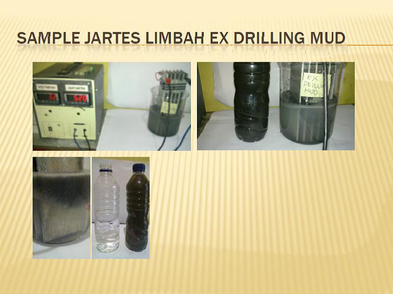 Contoh Pengolahan Limbah Drill Mud memakai EC